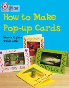 Libro in inglese How to Make a Pop-Up Card: Band 06/Orange  - Monica Hughes
