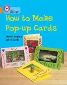 How to Make a Pop-up Card: Band 06/Orange - Monica Hughes - cover