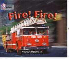 Fire! Fire!: Band 06/Orange - Maureen Haselhurst - cover