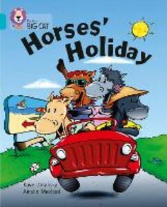 Libro in inglese Horses' Holiday: Band 07/Turquoise  - Kaye Umansky