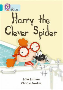 Libro in inglese Harry the Clever Spider: Band 07/Turquoise  - Julia Jarman