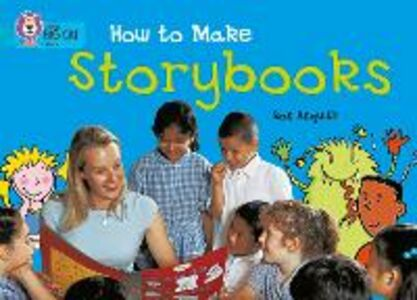 Libro in inglese How to Make a Storybook: Band 07/Turquoise  - Ros Asquith