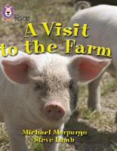 Libro in inglese A Visit to the Farm: Band 07/Turquoise  - Michael Morpurgo