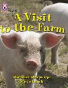A Visit to the Farm: Band 07/Turquoise - Michael Morpurgo - cover