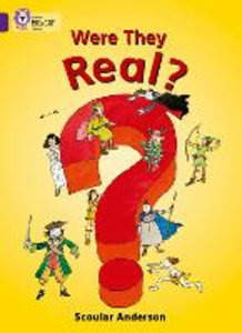 Libro in inglese Were They Real?: Band 08/Purple  - Scoular Anderson