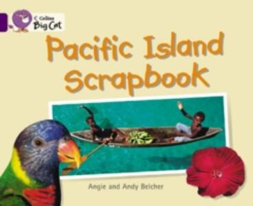 Pacific Island Scrapbook: Band 08/Purple - Andy Belcher,Angie Belcher - cover