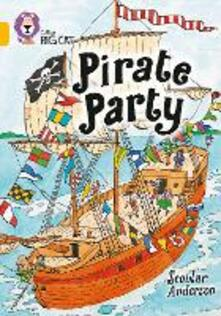 Pirate Party: Band 09/Gold - Scoular Anderson - cover