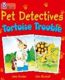 Pet Detectives: Tortoise Trouble: Band 08/Purple - Jana Hunter - cover
