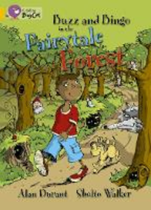 Libro in inglese Buzz and Bingo in the Fairytale Forest: Band 09/Gold  - Alan Durant