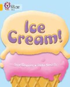 Ice Cream: Band 09/Gold - Sue Graves - cover