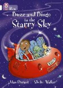 Buzz and Bingo in the Starry Sky: Band 10/White - Alan Durant - cover