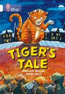 Tiger's Tales: Band 10/White - Michaela Morgan - cover