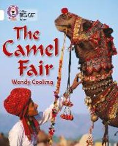 Libro inglese The Camel Fair: Band 10/White Collins Educational , Wendy Cooling