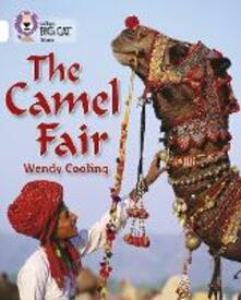 The Camel Fair: Band 10/White - Wendy Cooling - cover