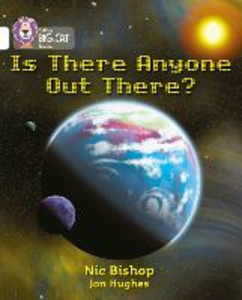 Libro inglese Is There Anyone Out There?: Band 10/White Nic Bishop , Collins Educational