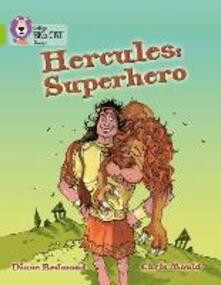 Hercules: Superhero: Band 11/Lime - Diane Redmond,Chris Mould - cover