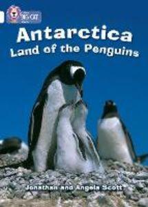 Libro inglese Antarctica: Land of the Penguins: Band 10/White Jonathan Scott , Angela Scott