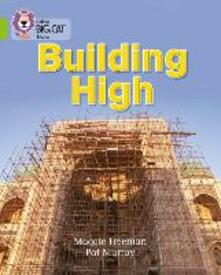 Building High: Band 11/Lime - Maggie Freeman,Collins Educational - cover