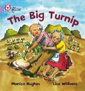 Libro inglese The Big Turnip: Band 00/Lilac Monica Hughes , Collins Educational