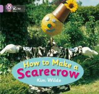 Libro in inglese How to Make a Scarecrow: Band 00/Lilac  - Kim Wilde