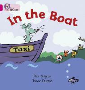 Libro in inglese In the Boat: Band 01a/Pink A  - Paul Shipton