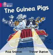 The Guinea Pigs: Band 01a/Pink a - Paul Shipton - cover