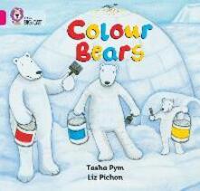 Colour Bears: Band 01b/Pink B - Tasha Pym - cover