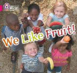 Libro in inglese We Like Fruit: Band 01B/Pink B  - Gill Budgell