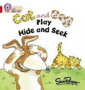 Cat and Dog Play Hide and Seek: Band 02a/Red a - cover