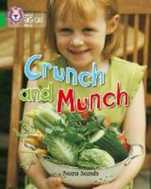Crunch and Munch: Band 05/Green - Nora Sands - cover