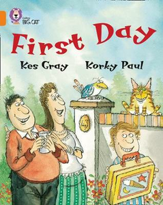 Libro in inglese First Day: Band 06/Orange  - Kes Gray