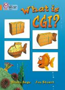 Libro in inglese What is CGI?: Band 06/Orange  - Alison Sage