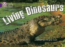 Living Dinosaurs: Band 08/Purple - Jonathan Scott,Angela Scott - cover