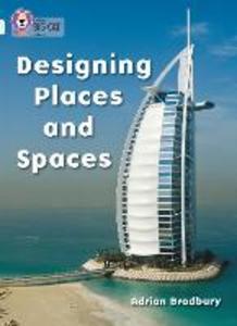 Libro in inglese Designing Places and Spaces: Band 17/Diamond  - Adrian Bradbury