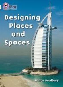Designing Places and Spaces: Band 17/Diamond - Adrian Bradbury - cover
