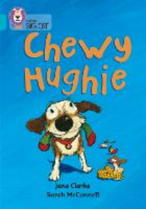 Libro in inglese Chewy Hughie: Band 07/Turquoise  - Jane Clarke