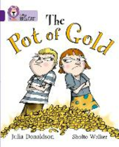 Libro in inglese The Pot of Gold: Band 08/Purple  - Julia Donaldson
