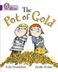 The Pot of Gold: Band 08/Purple - Julia Donaldson - cover