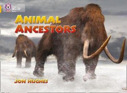 Libro in inglese Animal Ancestors: Band 09/Gold  - Jon Hughes