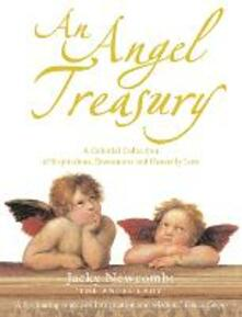 An Angel Treasury: A Celestial Collection of Inspirations, Encounters and Heavenly Lore - Jacky Newcomb - cover
