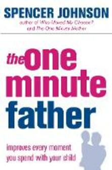 The One-Minute Father - Spencer Johnson - cover