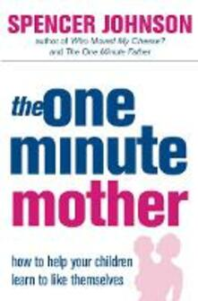 The One-Minute Mother - Spencer Johnson - cover