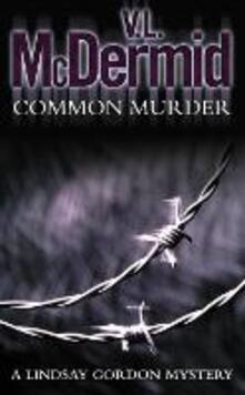 Common Murder - V. L. McDermid - cover