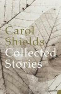 Collected Stories - Carol Shields - cover