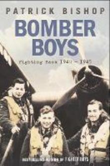 Bomber Boys: Fighting Back 1940-1945 - Patrick Bishop - cover