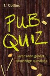 Libro in inglese Collins Pub Quiz Book: Over 2000 General Knowledge Questions