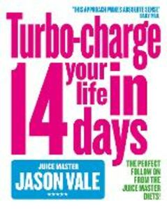 Libro in inglese Turbo-charge Your Life in 14 Days  - Jason Vale
