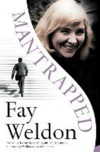Mantrapped - Fay Weldon - cover