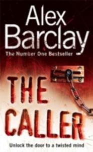 Libro in inglese The Caller  - Alex Barclay