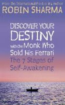 Discover Your Destiny with The Monk Who Sold His Ferrari: The 7 Stages of Self-Awakening - Robin Sharma - cover